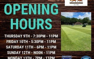 Club Opening Times 9th -13th July 2020
